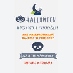 Halloween w biznesie i przemyśle?